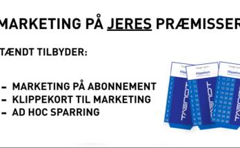 Marketing på jeres præmisser